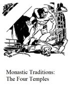 Monastic Traditions: The Four Temples