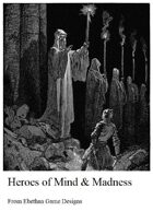 Heroes of Mind and Madness