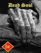 Dead Soul - Sorcerous Origin