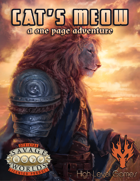 Cat's Meow: A One Page Adventure for Savage Worlds