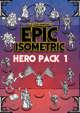 Hero Pack 1 - Epic Isometric