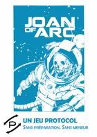 Joan of Arc, un jeu Protocol