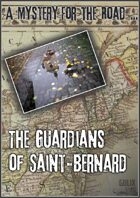 The Guardians of Saint-Bernard
