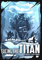 Facing the Titan