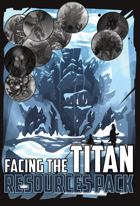 Facing the Titan - Resources Pack