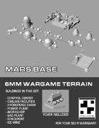 6mm Mars Base
