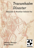 Tracunhaem Disaster - Old School Wargame 1