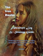 The Iron Realm Adventure Log and Strategy Guide Chapters 11-20