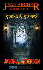 Jean Archer #1.5: Sticks & Stones (short story)