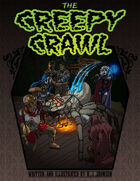 The Creepy Crawl