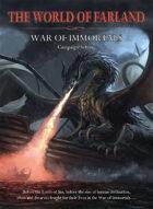 World of Farland: War of Immortals Prequel Campaign Setting