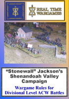 "Shenandoah - Wargame and Campaign Rules for ""Stonewall"" Jackson's Shenandoah Campaign in the American Civil War"