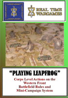 Playing Leapfrog -Corps Level Battles on the Western Front