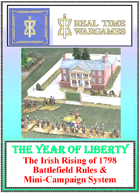 """The Year of Liberty"" Being a campaign set in Ireland in 1798 and guidelines for resolving clashes of arms which may result there."