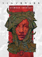 SCAVENGER: Crimson Catalyst