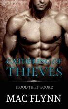Gathering of Thieves: Blood Thief #2 (Alpha Billionaire Vampire Romance)