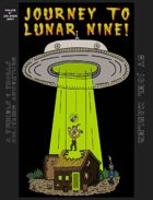Journey to Lunar Nine! (Book one of the Lunar Nine series; The Rainbow Palace Anthology)