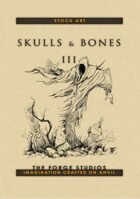 Skulls and Bones III