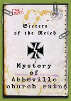Secrets of the Reich - Mystery of Abbeville church ruins