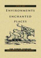 Environments: Enchanted places