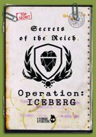 Secrets of the Reich - Operation ICEBERG