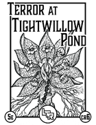 Terror At Tightwillow Pond (A 6th Level Encounter for 5th Edition)