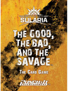 Battle for Sularia - The Good, The Bad, and The Savage