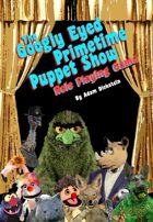 The Googly Eyed Primetime Puppet Show Role Playing Game