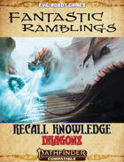 Recall Knowledge: Dragons