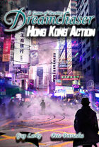 Dreamchaser: Hong Kong Action
