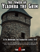 The Tower of Yladhra the Grim