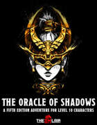 The Oracle of Shadows