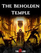 The Beholden Temple