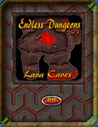 Endless Dungeons: Lava Caves