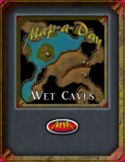 Map-A-Day 10/12/2017 Wet Caves