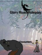 Glory Road Roleplay Encounters