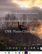 OSR Under the Abandoned Monastery