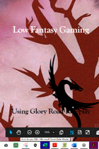 Low-Fantasy Gaming Using Glory Road