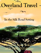 Overland Travel in the Silk Road Setting
