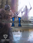 Shattered Dawn Second Edition Starter Kit Digital Edition