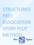 Structured Free Association Story Plot Method