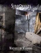 SideQuests: Mausoleum Madness