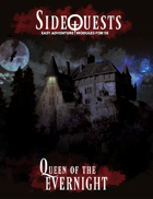 SideQuests: Queen of the Evernight