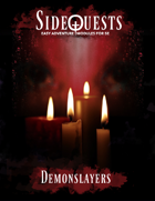 SideQuests: Demonslayers