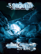 SideQuests: Tomb of The Ice King