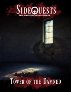SideQuests: Tower of the Damned