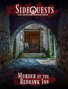 SideQuests: Murder At Redhawk Inn