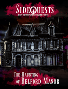 SideQuests: The Haunting of Belford Manor