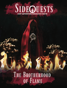 SideQuests: The Brotherhood of Flame