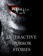 Interactive Horror Stories